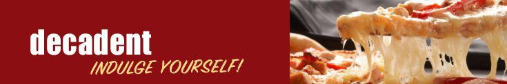 Decadent - Pizza Menu