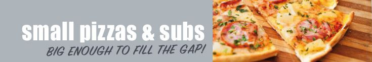 Small Pizzas and Subs - Pizza Menu